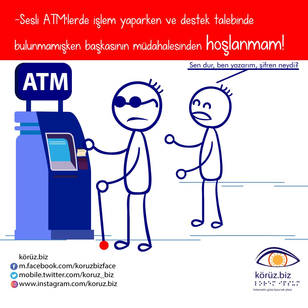 """Betimleme: Çizimde ATM önünde para çekmekte olan köre hemen yanındaki kişi şöyle diyor: """"Sen dur, ben yazarım, şifren neydi?"""" Üstte spot cümle, altta körüz.biz logosu ve sosyal medya bağlantıları."""
